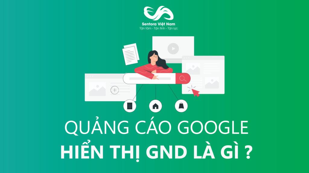Dịch vụ quảng cáo mạng hiển thị GDN trên google